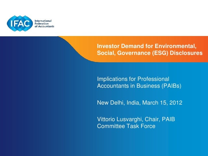 Investor Demand for Environmental,Social, Governance (ESG) DisclosuresImplications for ProfessionalAccountants in Business...
