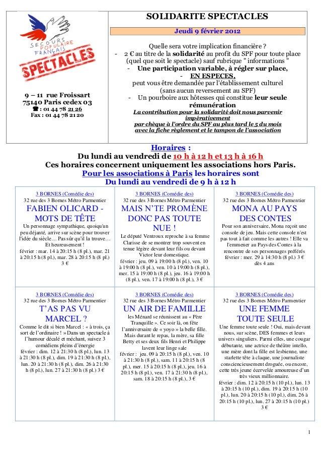 1 9 – 11 rue Froissart 75140 Paris cedex 03  : 01 44 78 U21 26 Fax : 01 44 78 21 20 151BSOLIDARITE SPECTACLES Jeudi 9 fév...