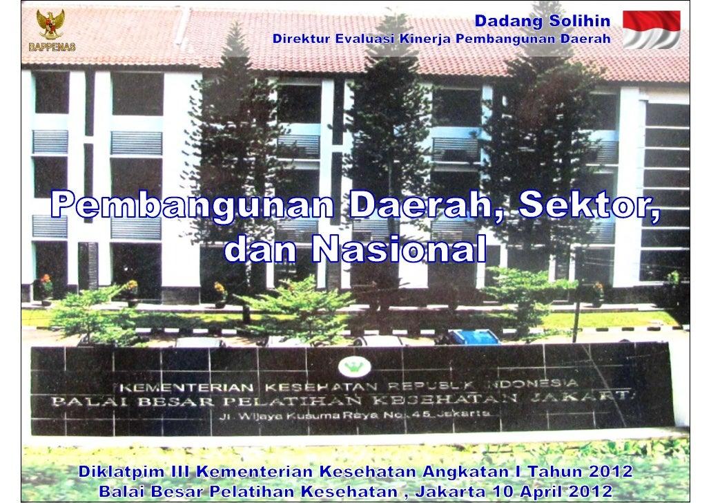 Pembangunan Daerah, Sektor, dan Nasional