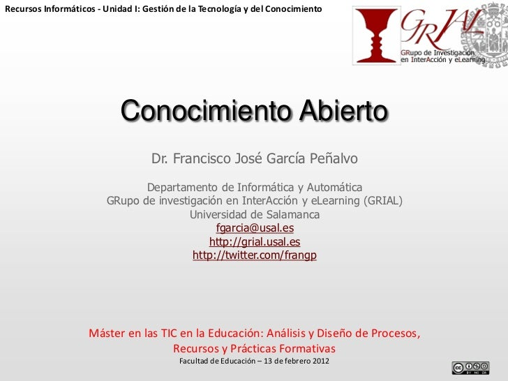 Recursos Informáticos - Unidad I: Gestión de la Tecnología y del Conocimiento                           Conocimiento Abier...
