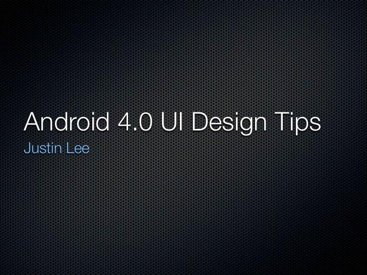 2012/02/15 Android 4.0 UI Design Tips@happy designer meetup