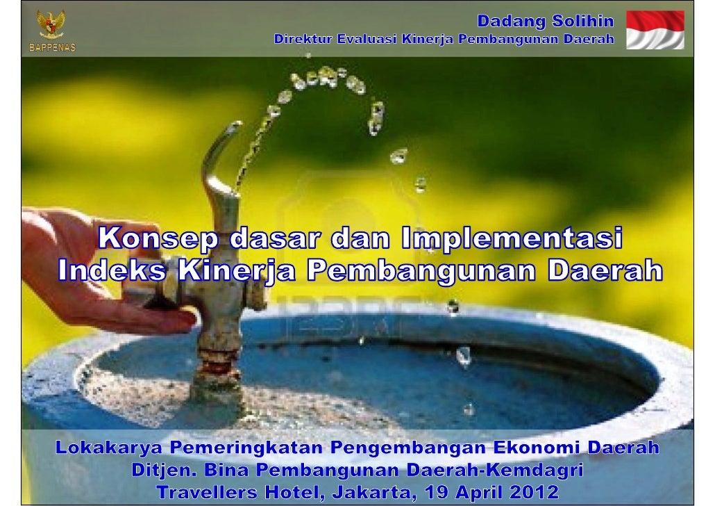 Konsep dasar dan Implementasi Indeks Kinerja Pembangunan Daerah