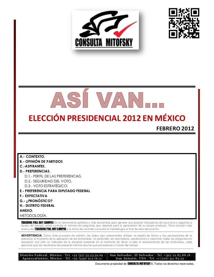 ELECCIÓN PRESIDENCIAL 2012 EN MÉXICO                                                                                      ...
