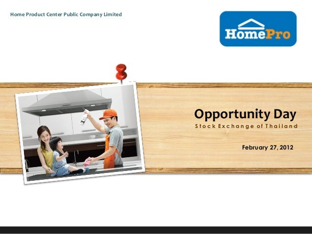 Home Product Center Public Company Limited                                             Opportunity Day                    ...