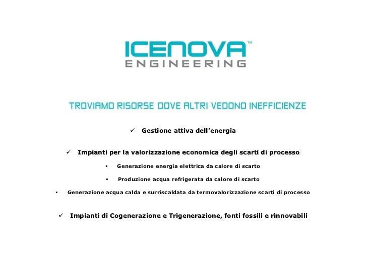 Le applicazioni e i case studies di Icenova Engineering Srl