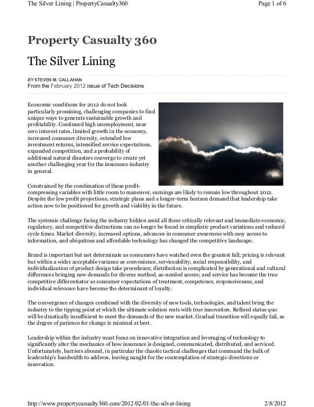 Property Casualty 360The Silver LiningEconomic conditions for 2012 do not lookparticularly promising, challenging companie...