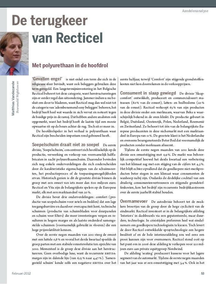 Aandelenanalyse De terugkeer    van Recticel                             Met polyurethaan in de hoofdrol                  ...