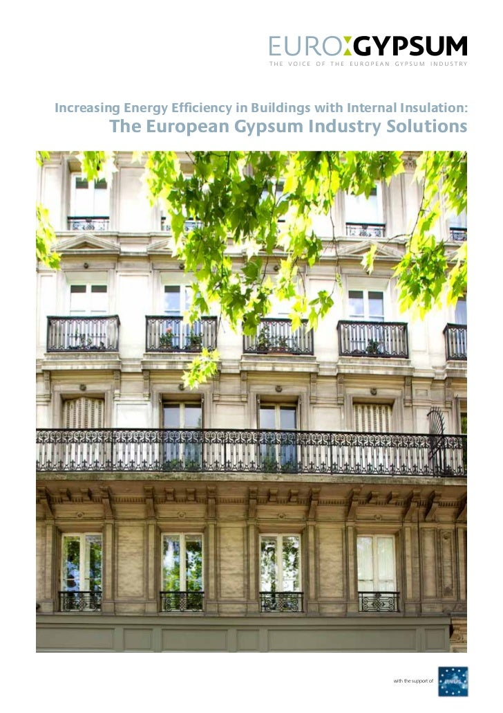 Increasing Energy Efficiency in Buildings with Internal Insulation:        The European Gypsum Industry Solutions         ...