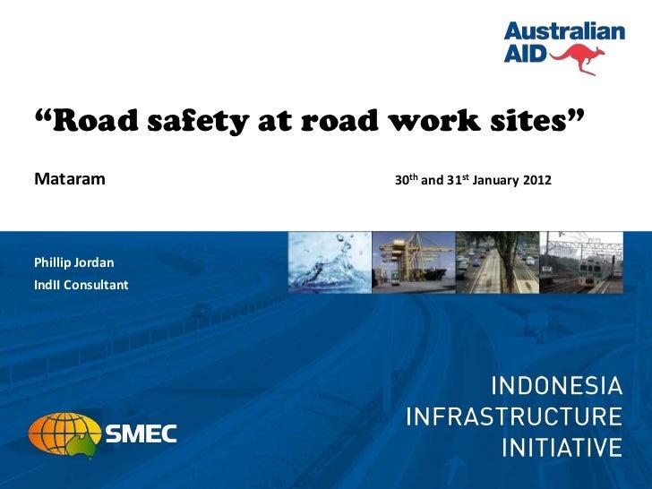 20120302152555.phillip jordan on  road safety at roadworks mataram