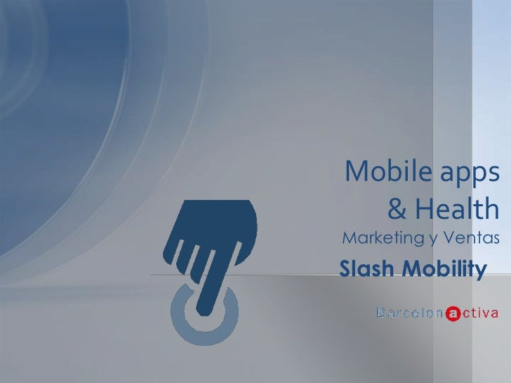 Mobile apps & Health - Barcelona Activa