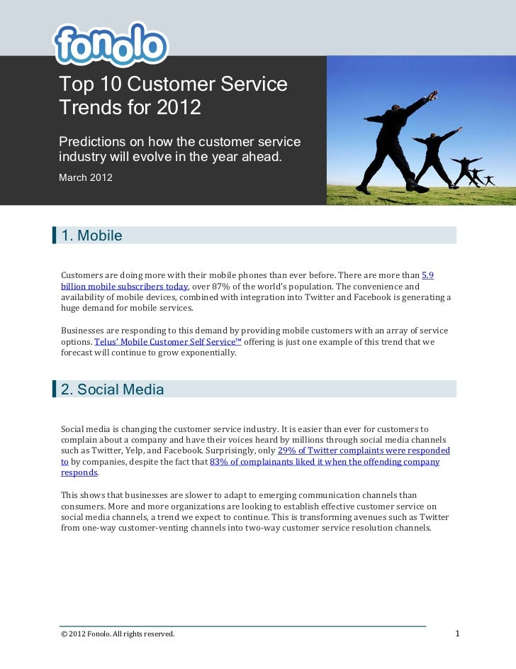 Top 10 Customer ServiceTrends for 2012Predictions on how the customer serviceindustry will evolve in the year ahead.March ...