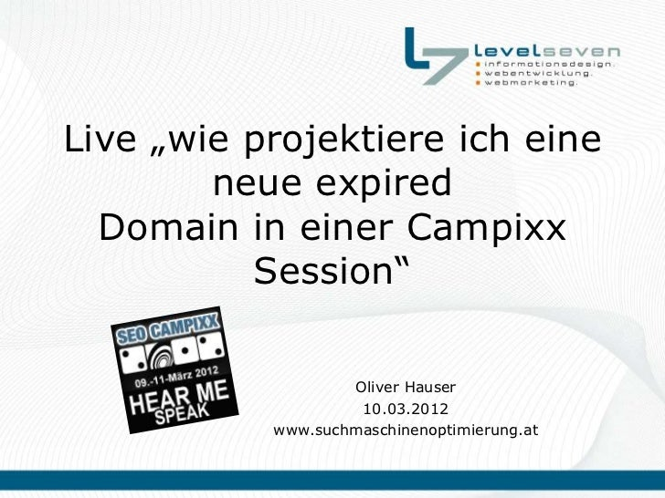 """Live """"wie projektiere ich eine        neue expired  Domain in einer Campixx          Session""""                   Oliver Hau..."""
