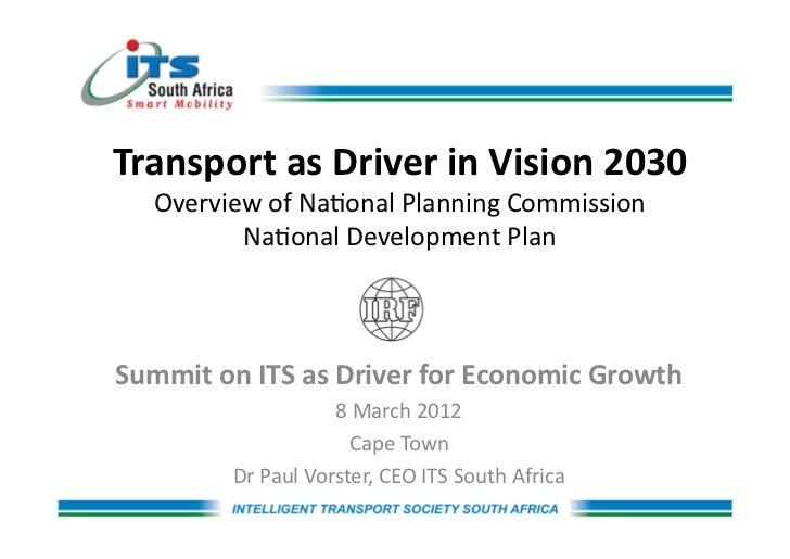 Transport	  as	  Driver	  in	  Vision	  2030	      Overview	  of	  Na,onal	  Planning	  Commission	  	             Na,onal...