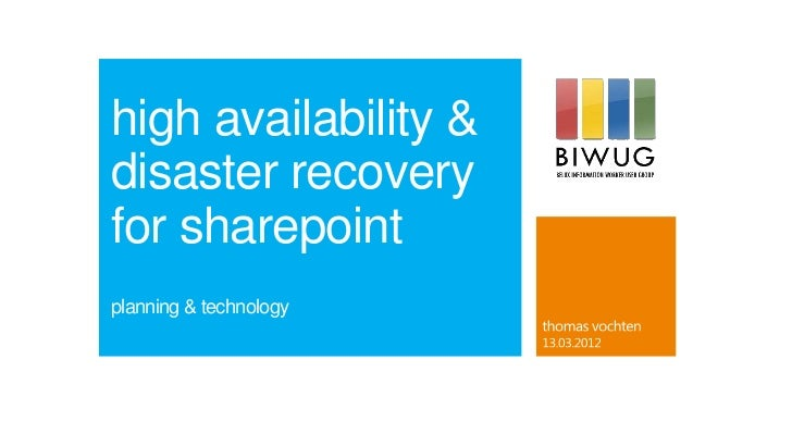 high availability &disaster recoveryfor sharepointplanning & technology
