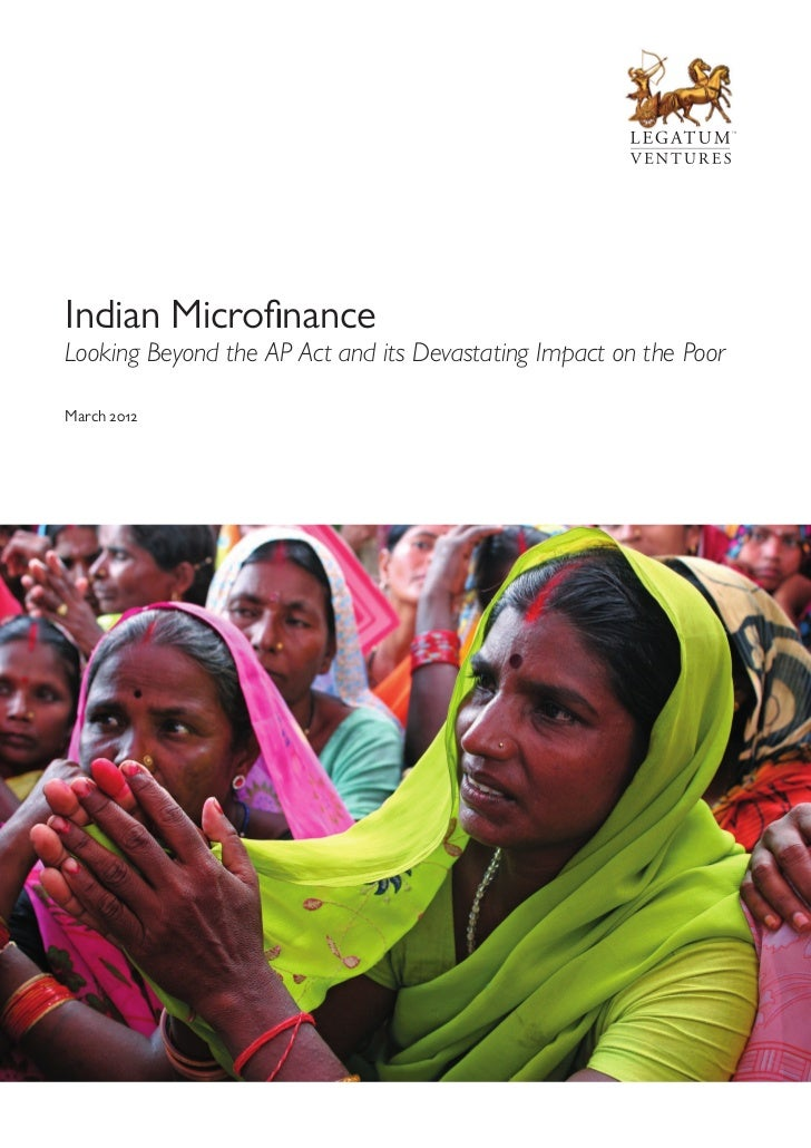 Indian Microfinance - Looking Beyond The AP Act and its Devastating Impact on the Poor