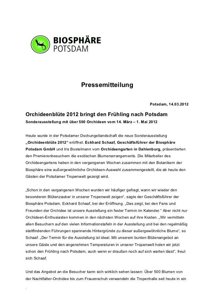 Pressemitteilung                                                                     Potsdam, 14.03.2012Orchideenblüte 201...
