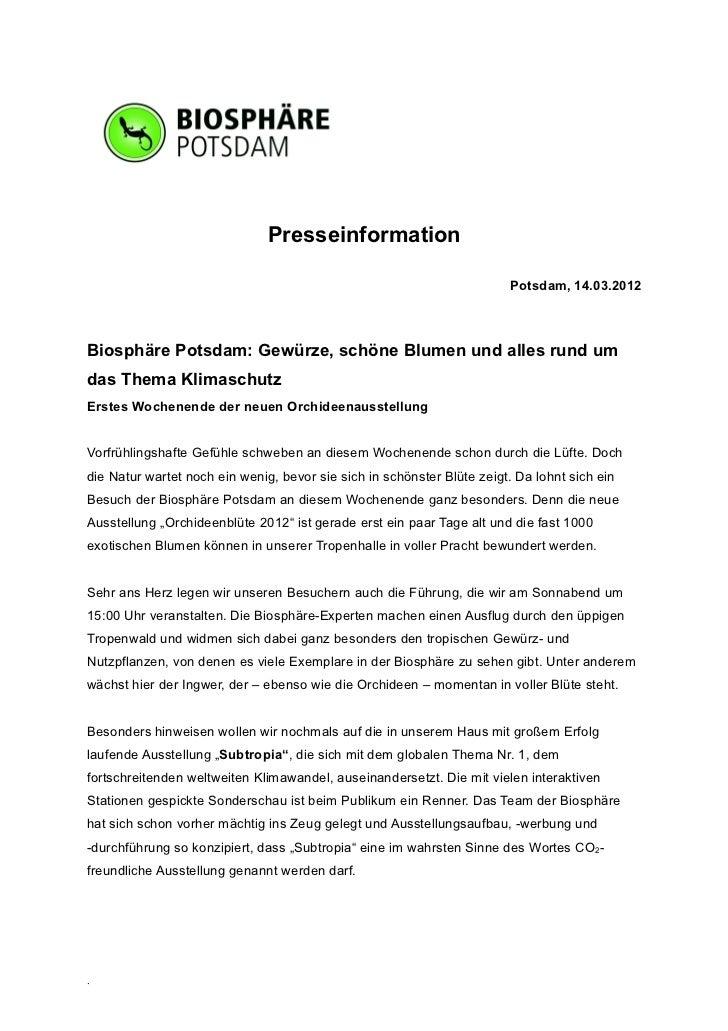 Presseinformation                                                                        Potsdam, 14.03.2012Biosphäre Pots...