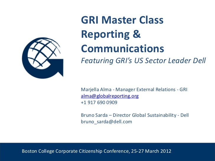 GRI Master Class                          Reporting &                          Communications                          Fea...