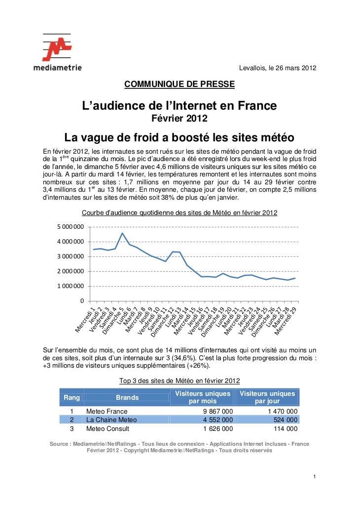 Levallois, le 26 mars 2012                              COMMUNIQUE DE PRESSE              L'audience de l'Internet en Fran...