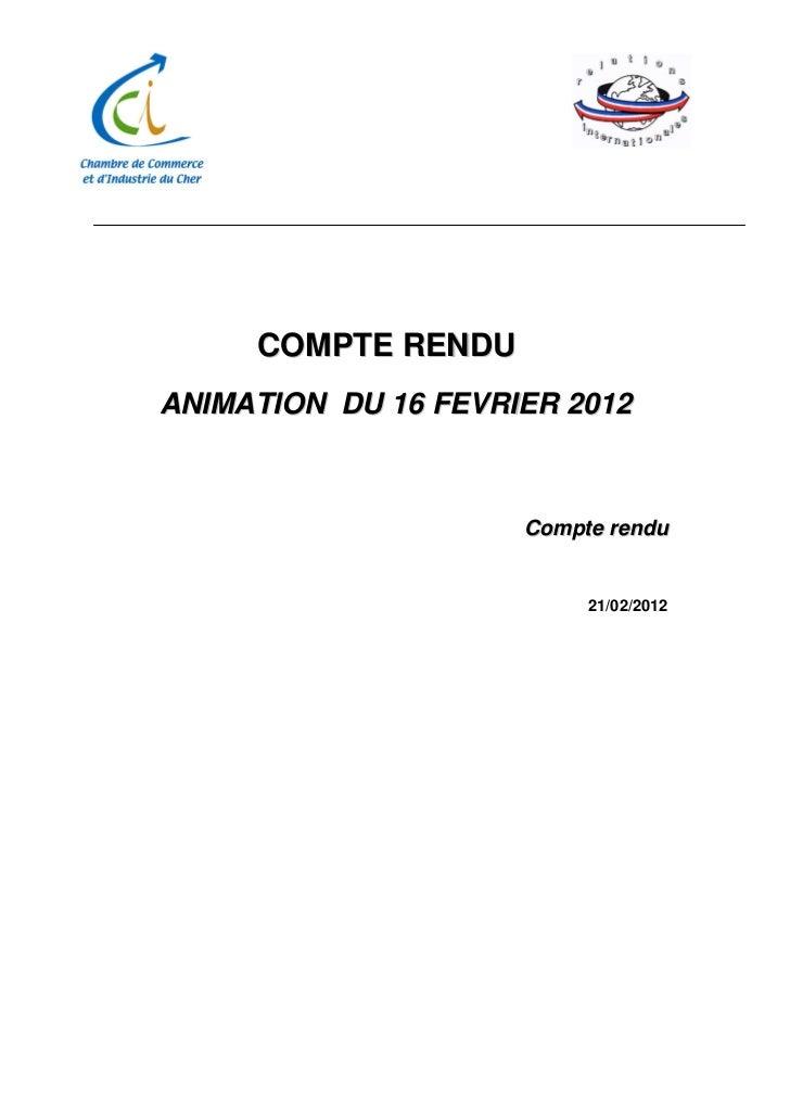 Compte-rendu Animation du 16 02 2012