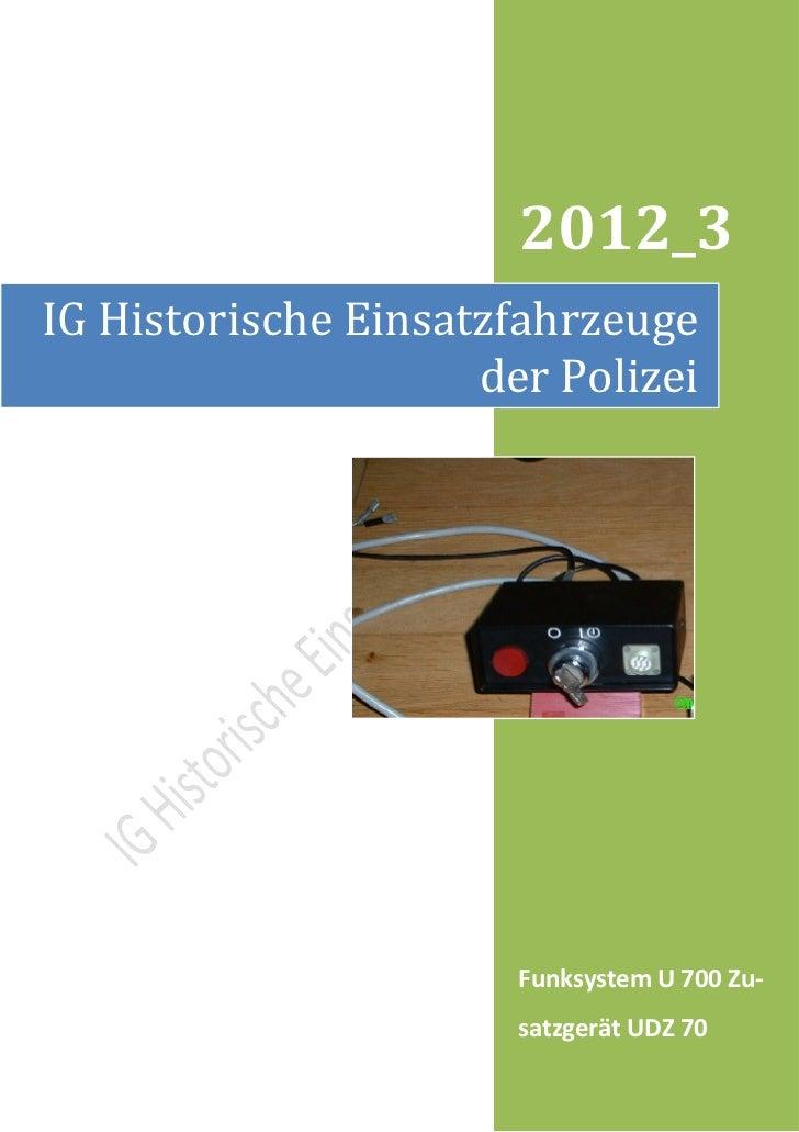 2012_3IG Historische Einsatzfahrzeuge                     der Polizei                       Funksystem U 700 Zu-          ...