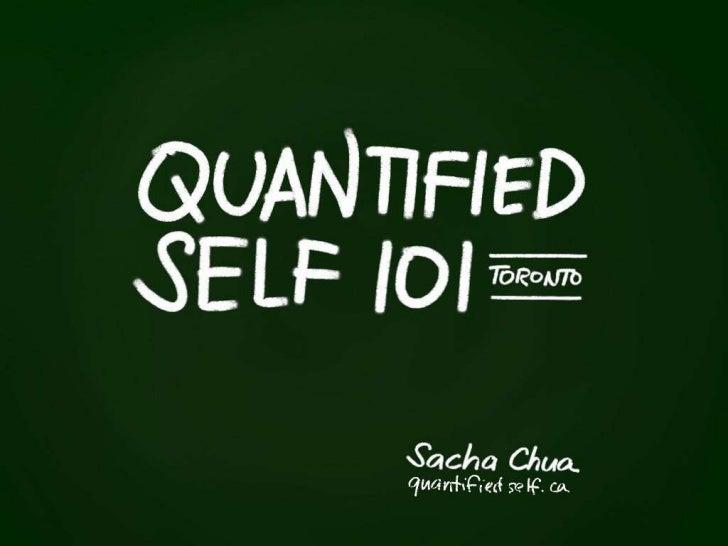 Quantified Self Toronto 101