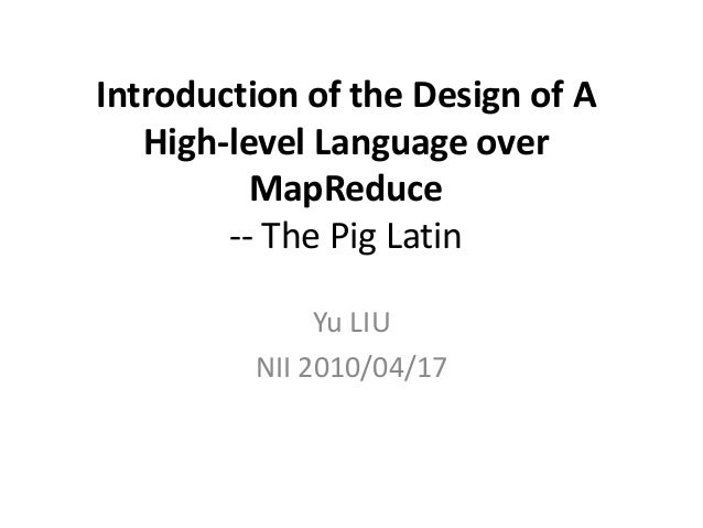 Introduction of the Design of A High-level Language over