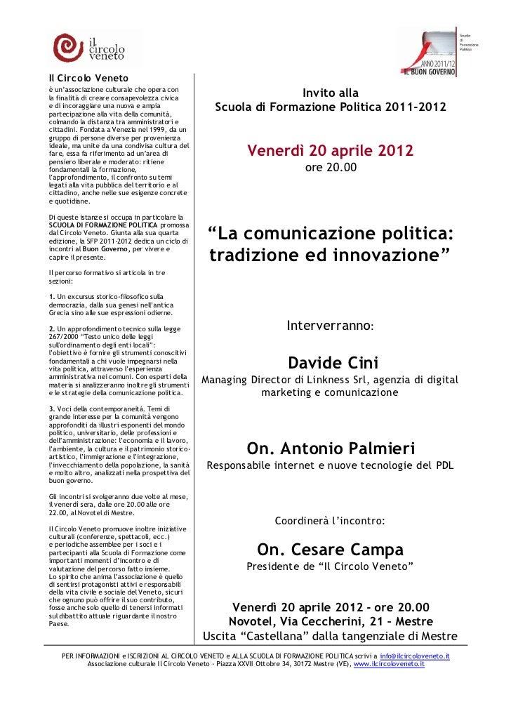 Il Circolo Venetoè un'associazione culturale che opera conla fina lità di creare consapevolezza civica                    ...