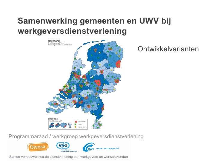Samenwerking gemeenten en UWV bij   werkgeversdienstverlening                                                Ontwikkelvari...