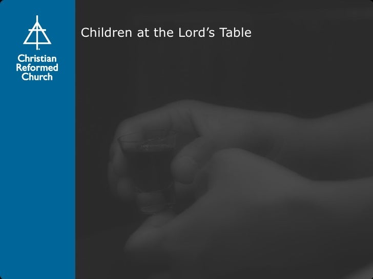 Children at the Lord's Table [webinar]
