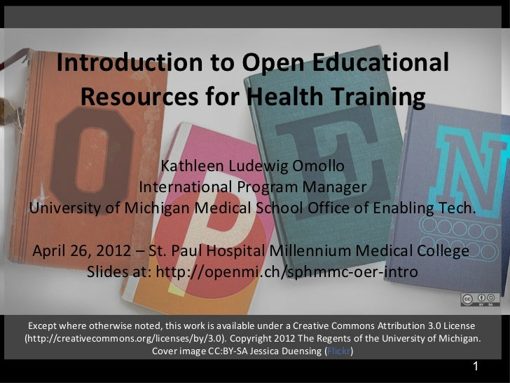 Introduction to Open Educational         Resources for Health Training                  Kathleen Ludewig Omollo           ...