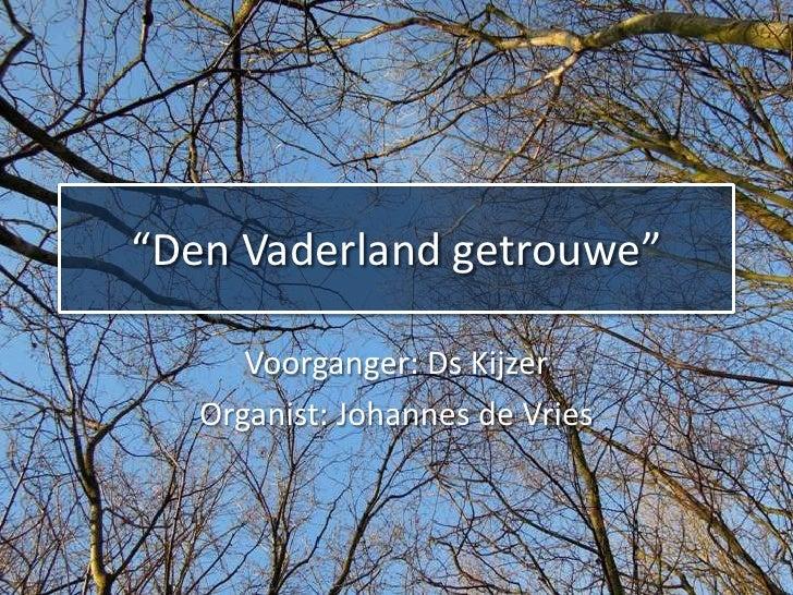 Den Vaderland getrouwe