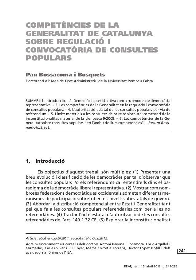 Competències de la Generalitat de catalunya sobre regulació i convocatòria de consultes populars Pau Bossacoma i Busquets ...