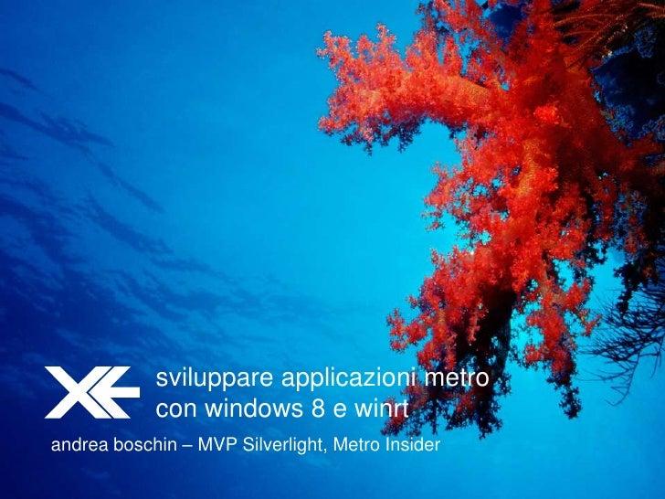 Sviluppare applicazioni Metro con Windows 8 e WinRT
