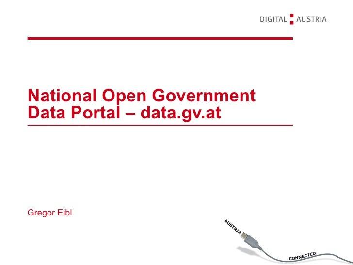 National Open GovernmentData Portal – data.gv.atGregor Eibl