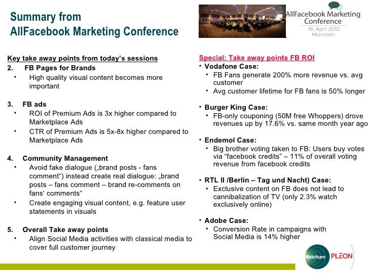 Summary fromAllFacebook Marketing ConferenceKey take away points from today's sessions                  Special: Take away...
