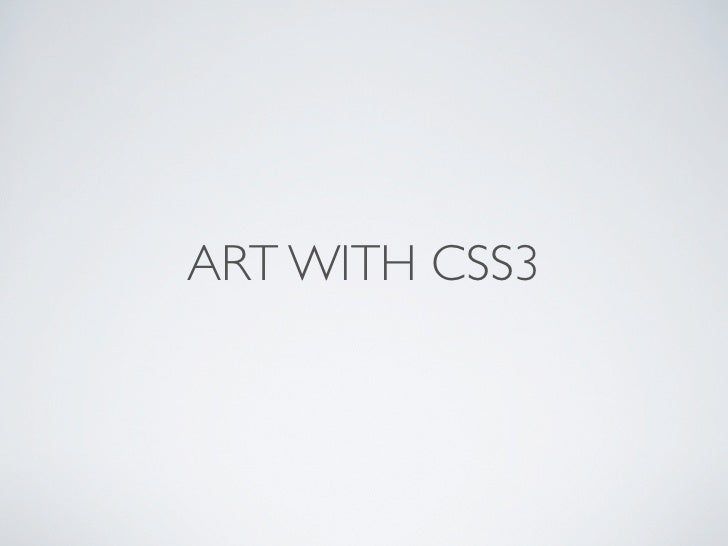 ART WITH CSS3