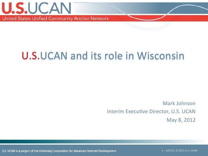U.S.UCAN	  and	  its	  role	  in	  Wisconsin	                                                                             ...