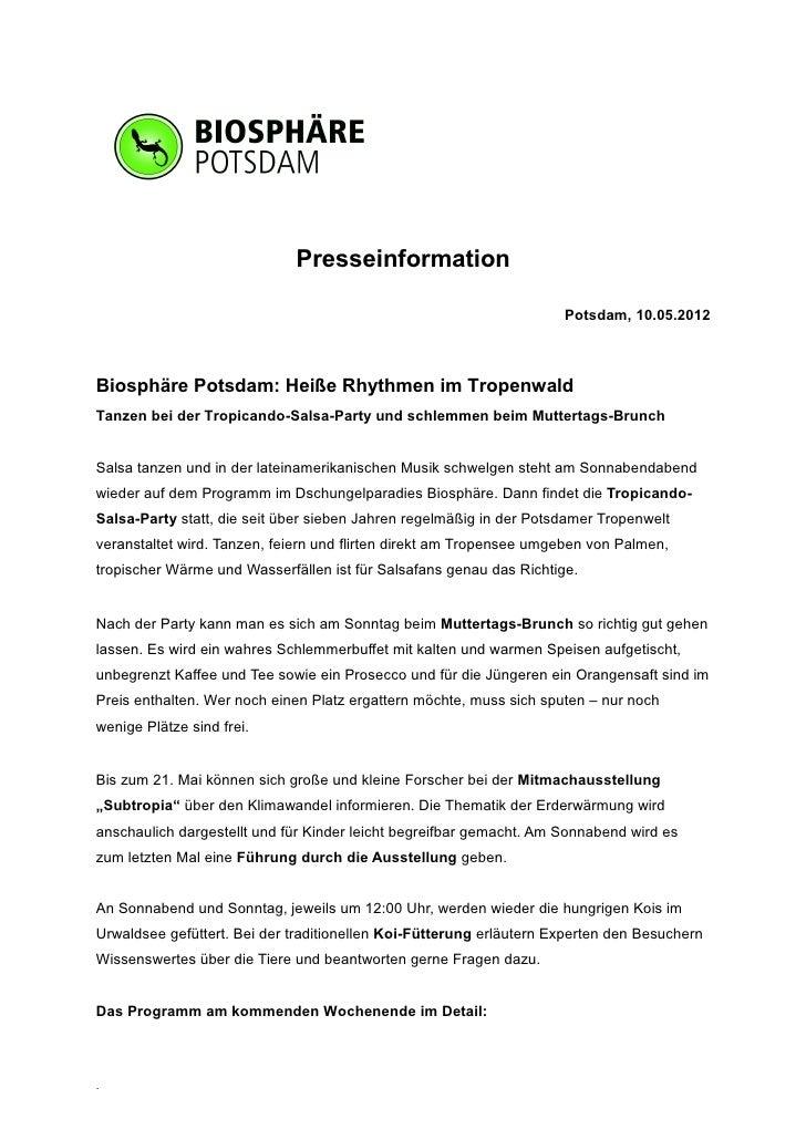 Presseinformation                                                                     Potsdam, 10.05.2012Biosphäre Potsdam...