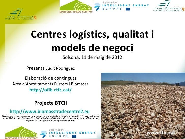 Centres logístics, qualitat i                                  models de negoci                                           ...