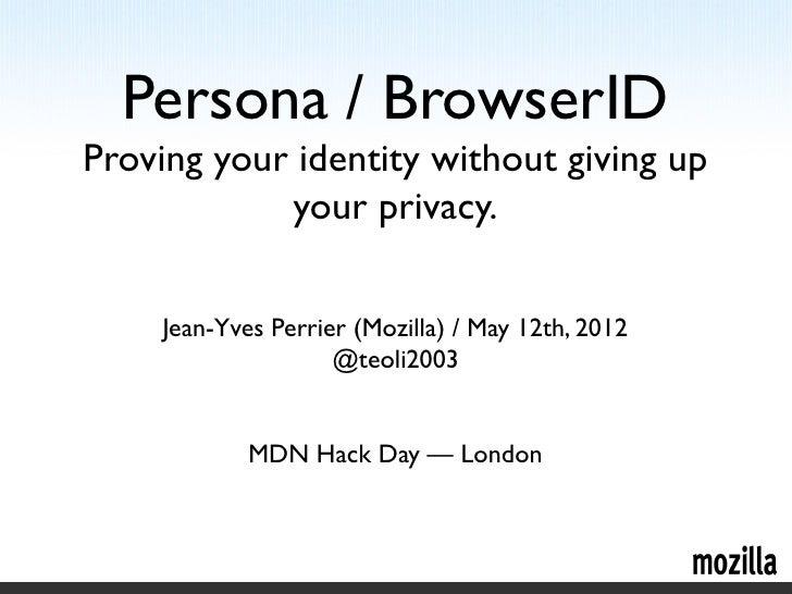 Mozilla BrowserID/Persona (2012 MDN Hack Day LDN)
