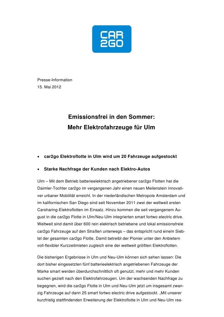 Presse-Information15. Mai 2012                 Emissionsfrei in den Sommer:                 Mehr Elektrofahrzeuge für Ulm...