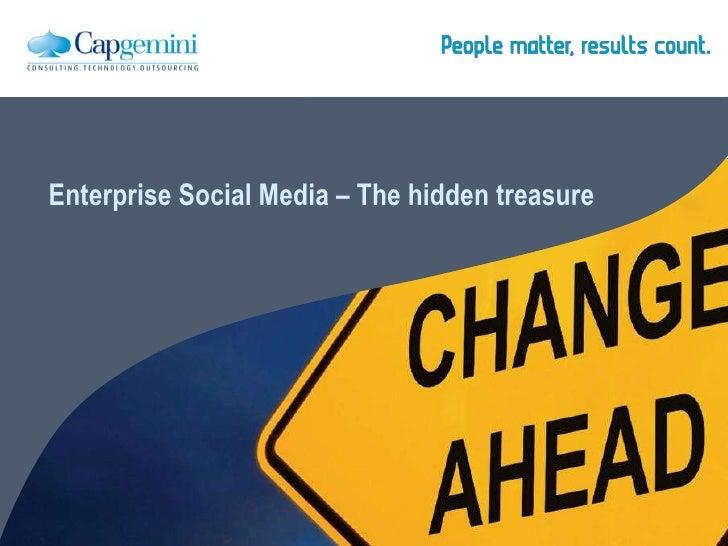 Enterprise Social Media – The hidden treasure #socbiz2012