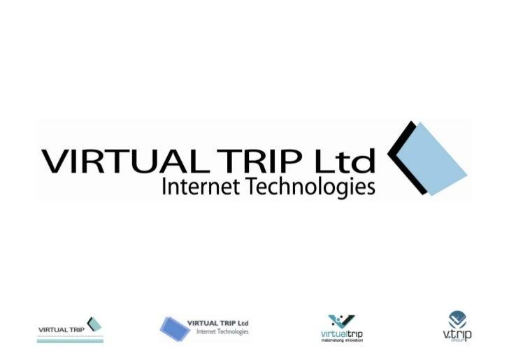 Virtual Trip The Story
