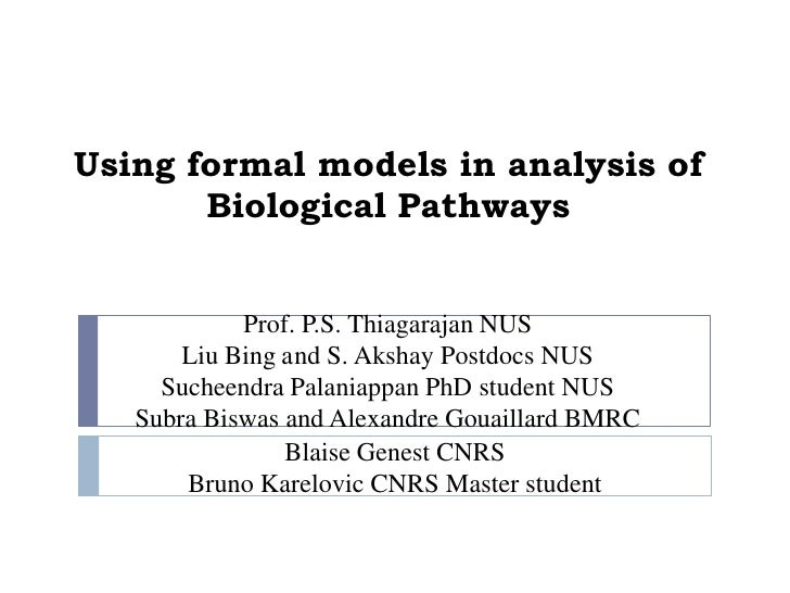 Using Formal Models For Analysis Of Biological Pathways