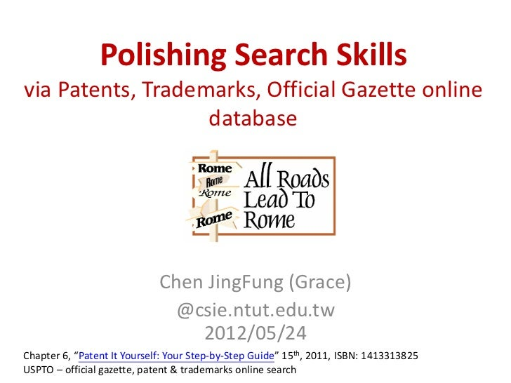 Polishing Search Skillsvia Patents, Trademarks, Official Gazette online                   database                        ...