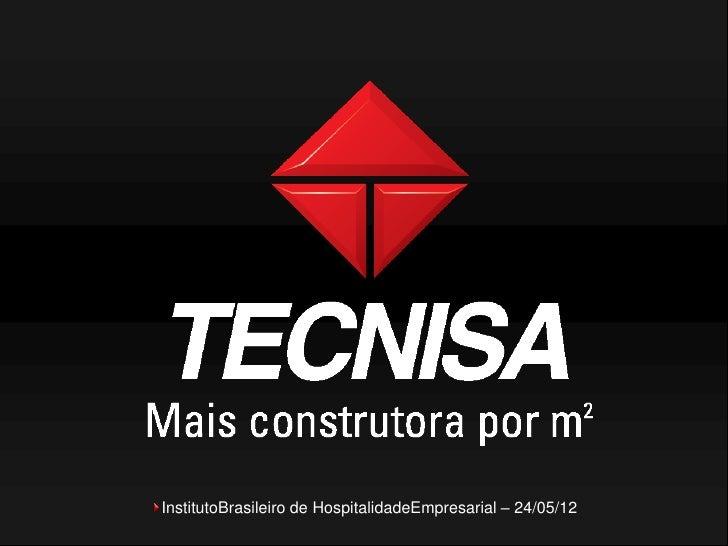 InstitutoBrasileiro de HospitalidadeEmpresarial – 24/05/12