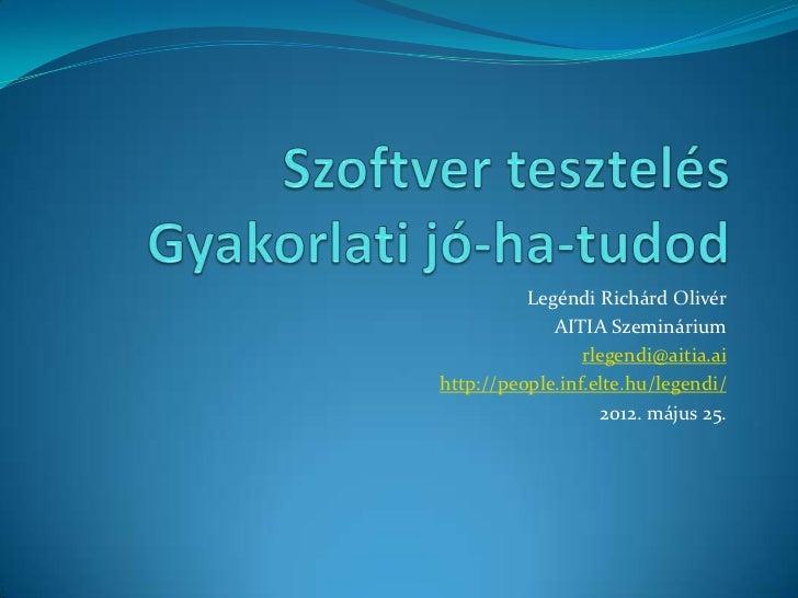 Legéndi Richárd Olivér             AITIA Szeminárium                 rlegendi@aitia.aihttp://people.inf.elte.hu/legendi/  ...