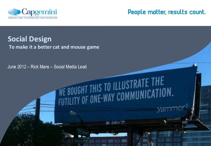 Social Design - Making it a better cat and mouse game - #socialbydesign