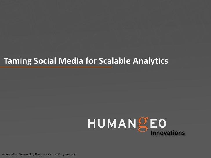 Taming Social Media